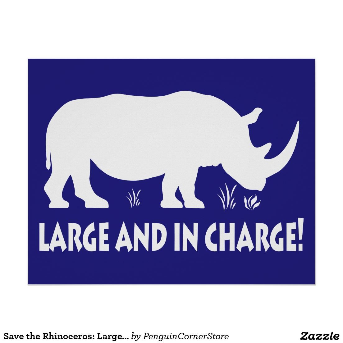 Save the Rhinoceros: Large and in Charge Poster