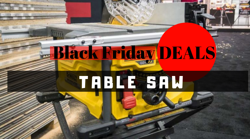 Black Friday Table Saw Deals 2018 Table Saw Black Friday Black