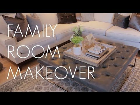 FAMILY ROOM MAKEOVER | Part 1 - YouTube