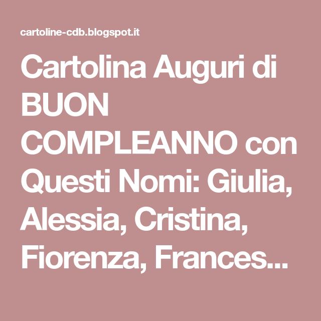 Cartolina Auguri Di Buon Compleanno Con Questi Nomi Giulia Alessia