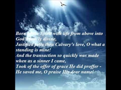 Heaven came down & Glory filled my Soul. - YouTube - words and music by John W. Peterson - still under copyright.  I first heard this song on the night that I accepted Jesus as my Saviour!  how appropriate!