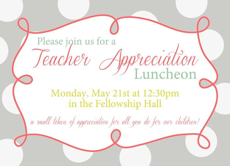 teacher appreciation luncheon invitation wording