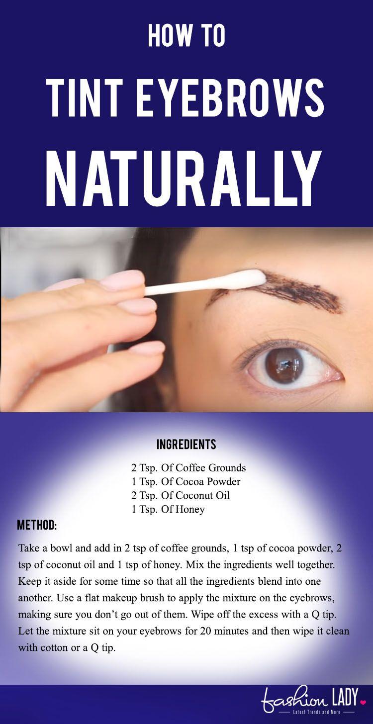 How To Tint Eyebrows Naturally   Dark eyebrows, Brow ...