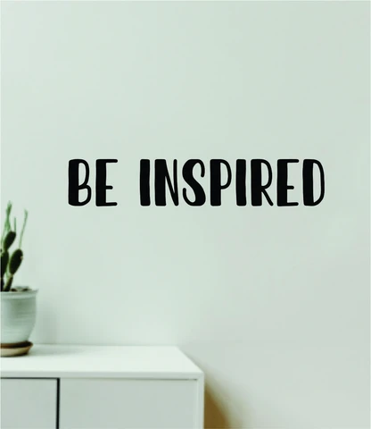Be Inspired Quote Wall Decal Sticker Vinyl Art Decor Bedroom Room Boy Girl Inspirational Motivational School Nursery Baby