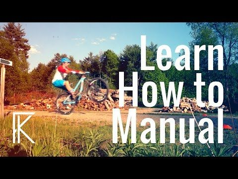 How To Manual A Mountain Bike Tutorial Skills With Phil