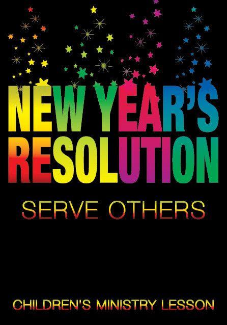 New Year S Children S Church Lesson Serve Others Childrens Ministry Lessons Childrens Ministry Curriculum Church Lessons