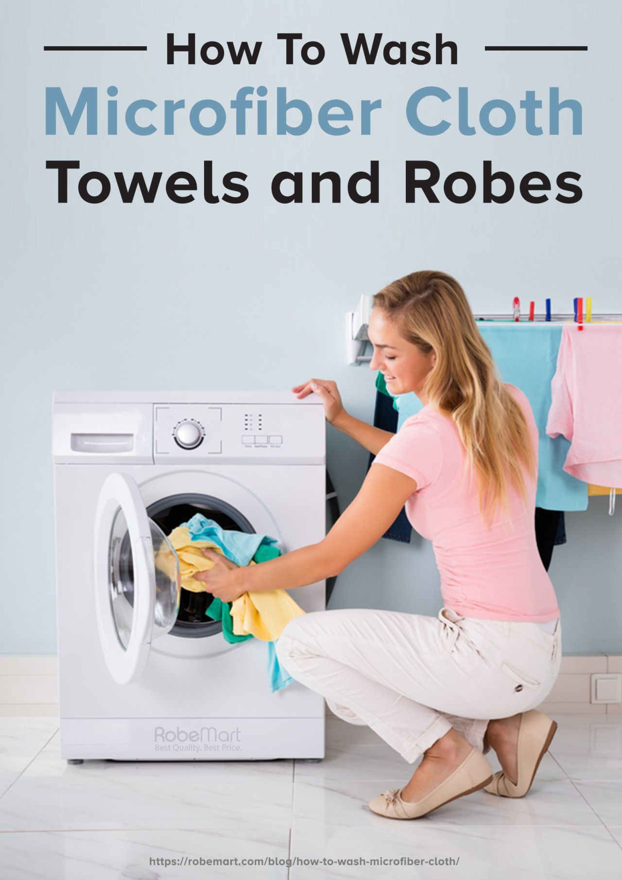 How To Wash Microfiber Cloth Towels And Robes No Pills Allowed Microfiber Cloth Microfiber Cleaning Clothes