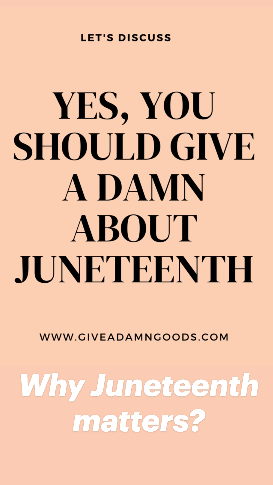 Why Juneteenth matters?