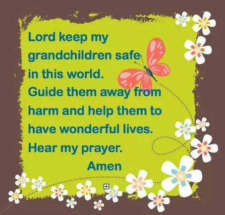 A grandma's prayer.......
