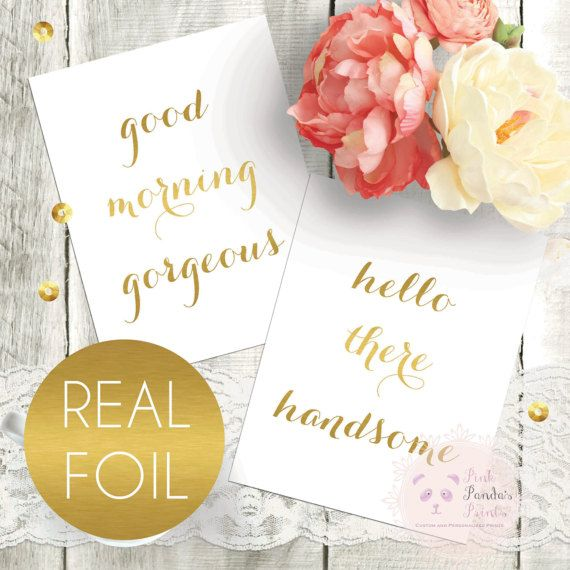 Set Of 2 Good Morning Gorgeous Hello There Handsome Mock Gold Foil