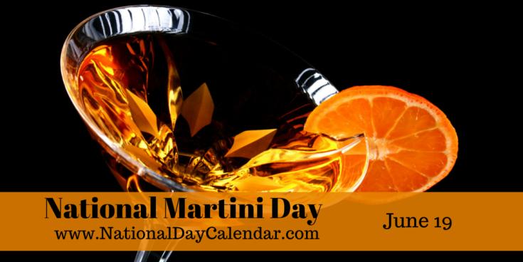 National Martini Day - June 19