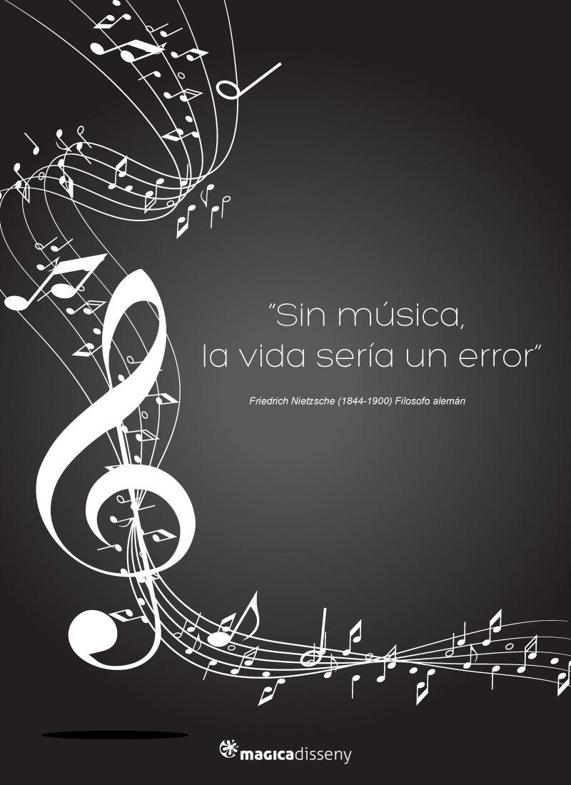 Sin Musica La Vida Sería Un Error Frases At Magicadisseny