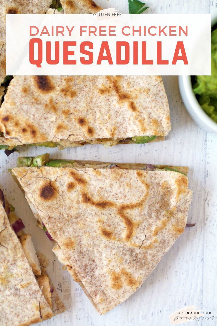 Gluten Free Chicken Quesadillas Recipe Gluten Free Dairy Free Gluten Free Eating Diabetic Recipes For Dinner