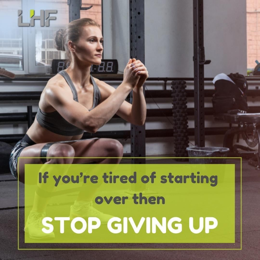 If you're tired of starting over then stop giving up. . . . . . . . . #strenght ...  #changes #colla...