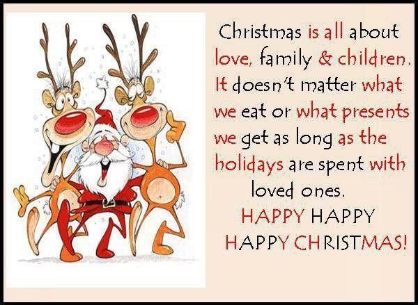 Happy Happy Christmas Family Quotes Reindeer Christmas Santa Christmas Quotes Christmas Quo Family Christmas Quotes Christmas Eve Quotes Merry Christmas Quotes