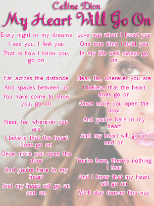 Celine Dion My Heart Will Go On Lyrics Sheet Great Song Lyrics Favorite Lyrics Lyrics