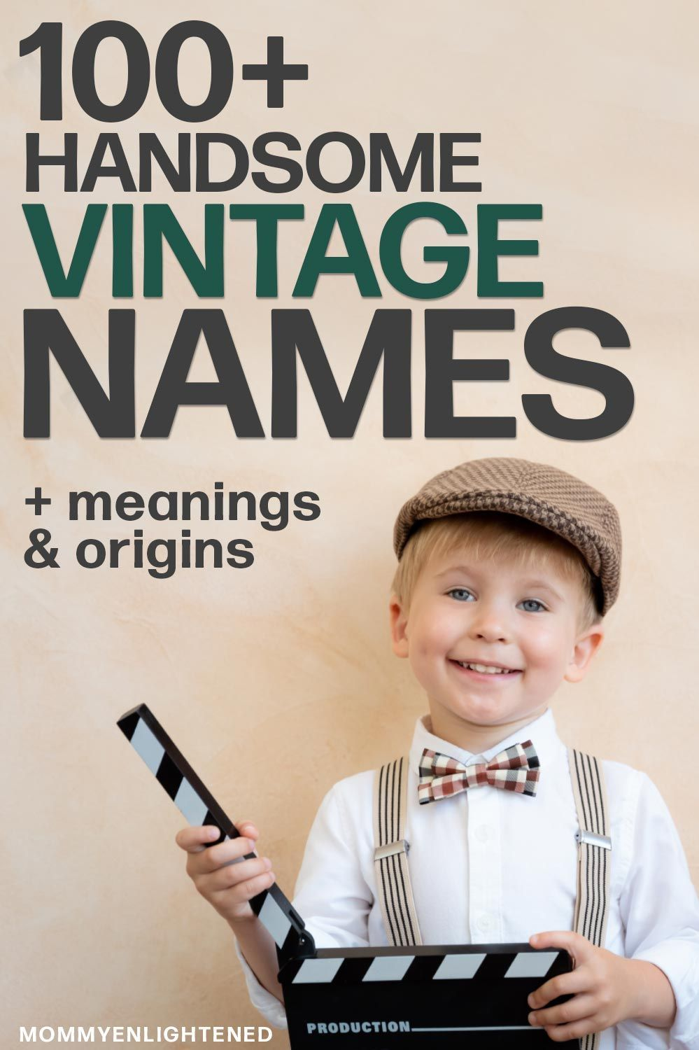 100+ Vintage Boy Names (including meanings and origins)