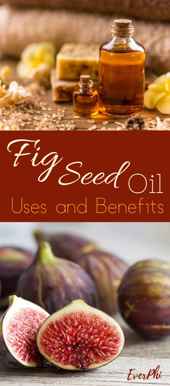 Fig Seed Oil Uses And Benefits Fig Seeds Fig Oil Figs Benefits