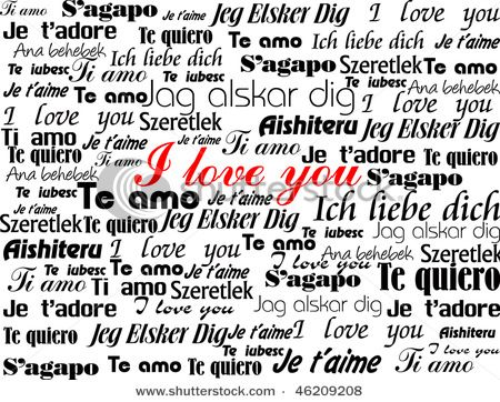 Learn another foreign language--I love you in many