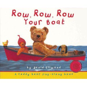 Row Row Row Your Boat Teddy Bear Sing Along By David Ellwand Teddy Bear Vintage Teddy Bears Teddy