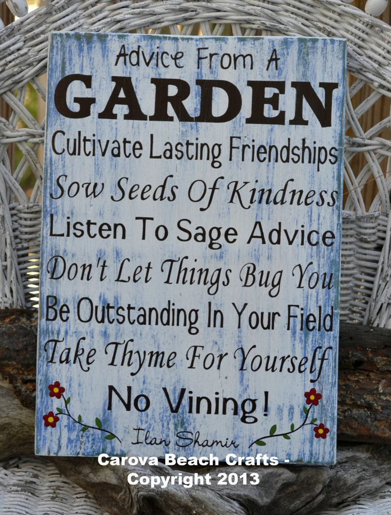 advice from a garden - outdoor decor - garden sign - flowers