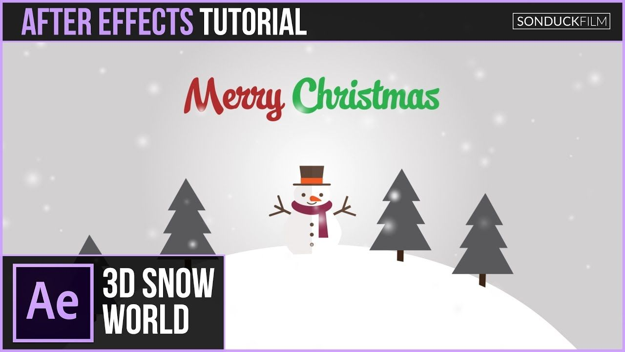 After Effects Tutorial 3d Snow World Christmas Animation After Effect Tutorial After Effects Tutorial