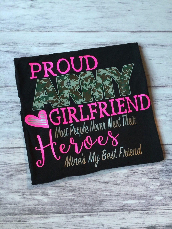 b1a6adc6 Proud Army Girlfriend t-shirt | Military | Army girlfriend shirts ...