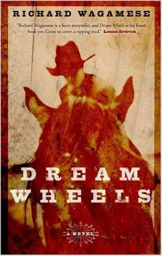 Dream Wheels: Richard Wagamese: 9780385662000: Books - Amazon.ca