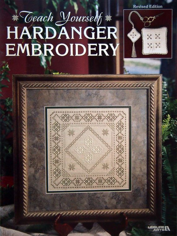 Teach Yourself Hardanger Embroidery Revised Edition by NeedANeedle, $7.75