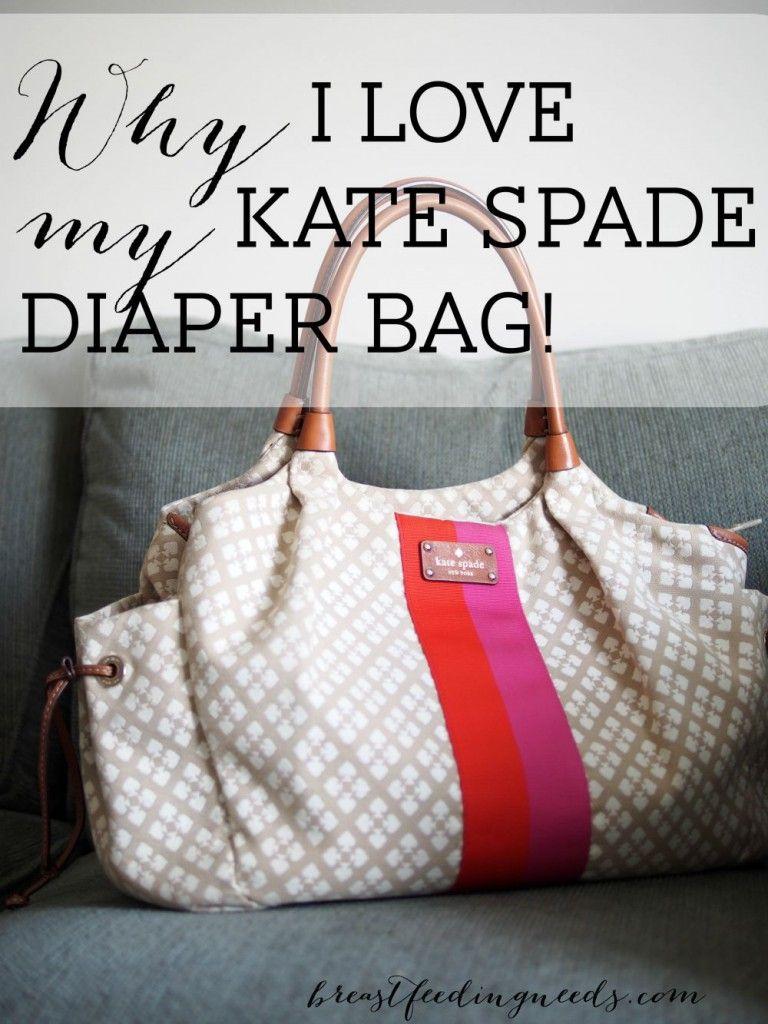 Why I Love My Kate Spade Diaper Bag Tfeeding Needs