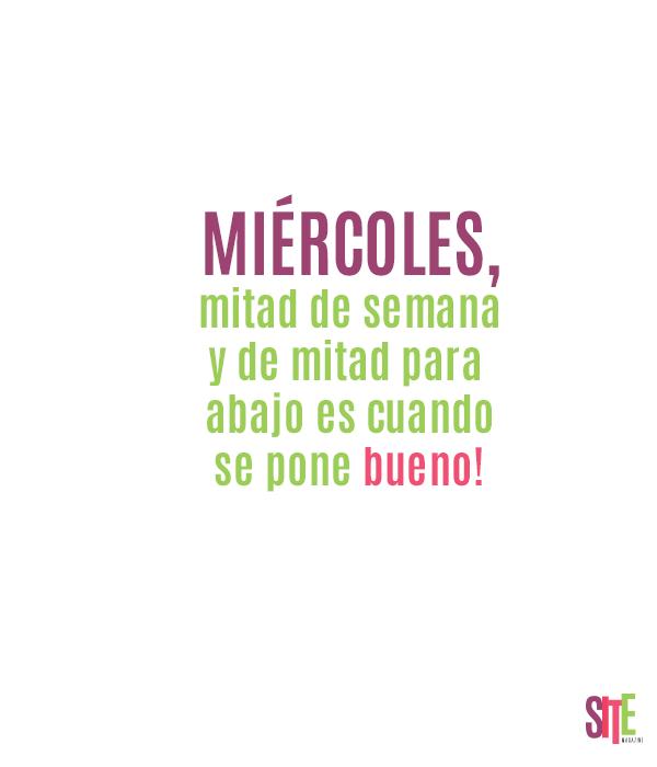 Miércoles Mitad De Semana Findemes Sitemagazine Frases