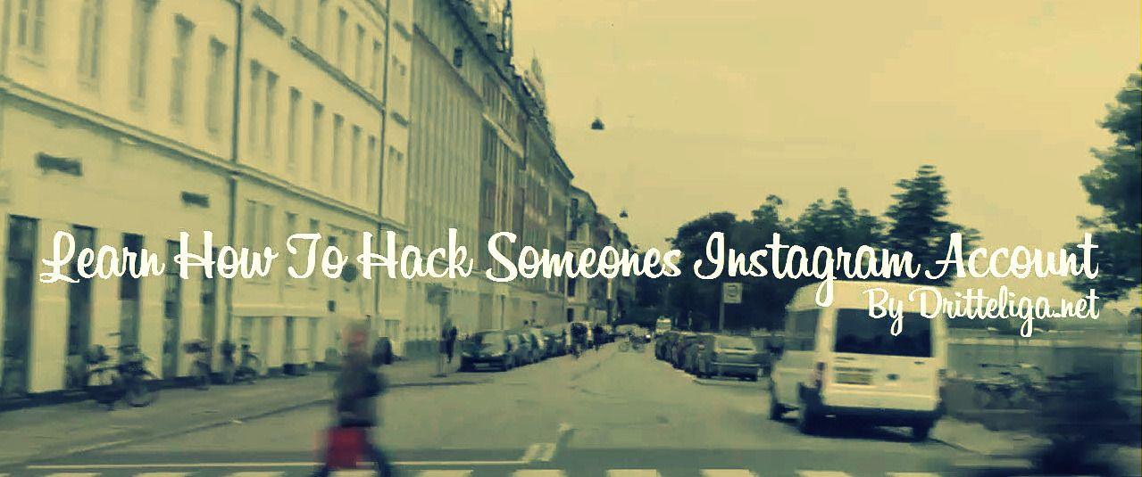 http://www.dritteliga.net/ Learn how to hack someones instagram ...