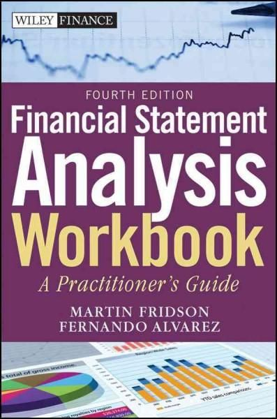 Financial Statement Analysis Workbook StepByStep Exercises And