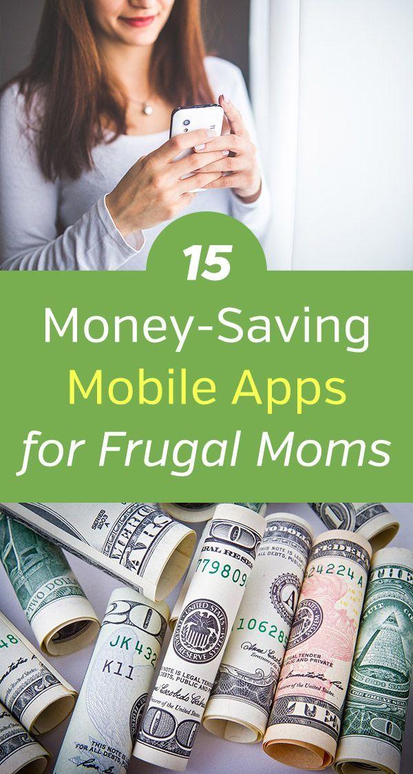 15 MoneySaving Mobile Apps for Frugal Moms Frugal mom