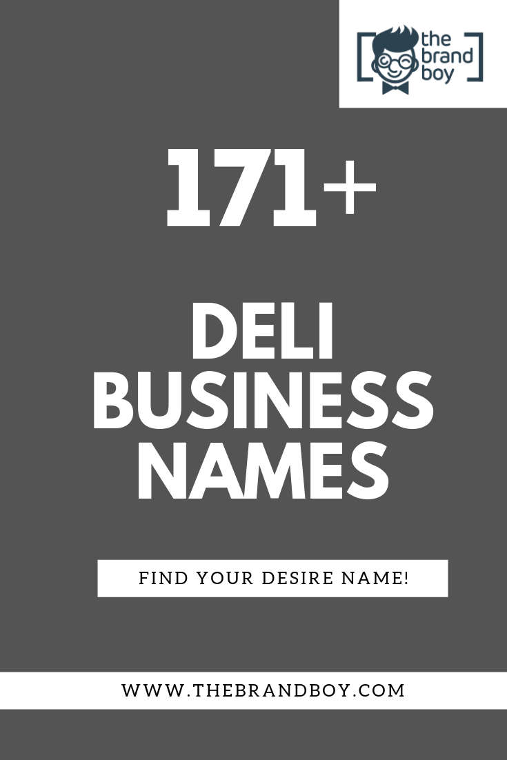 471 Best Deli Names Ideas Video Infographic Restaurant Names Business Names Catchy Names