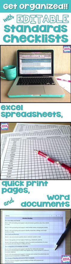 Use editable standards checklists to get and STAY organized Use