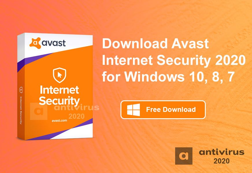 Download Avast Security 2020 for Windows 10, 8, 7