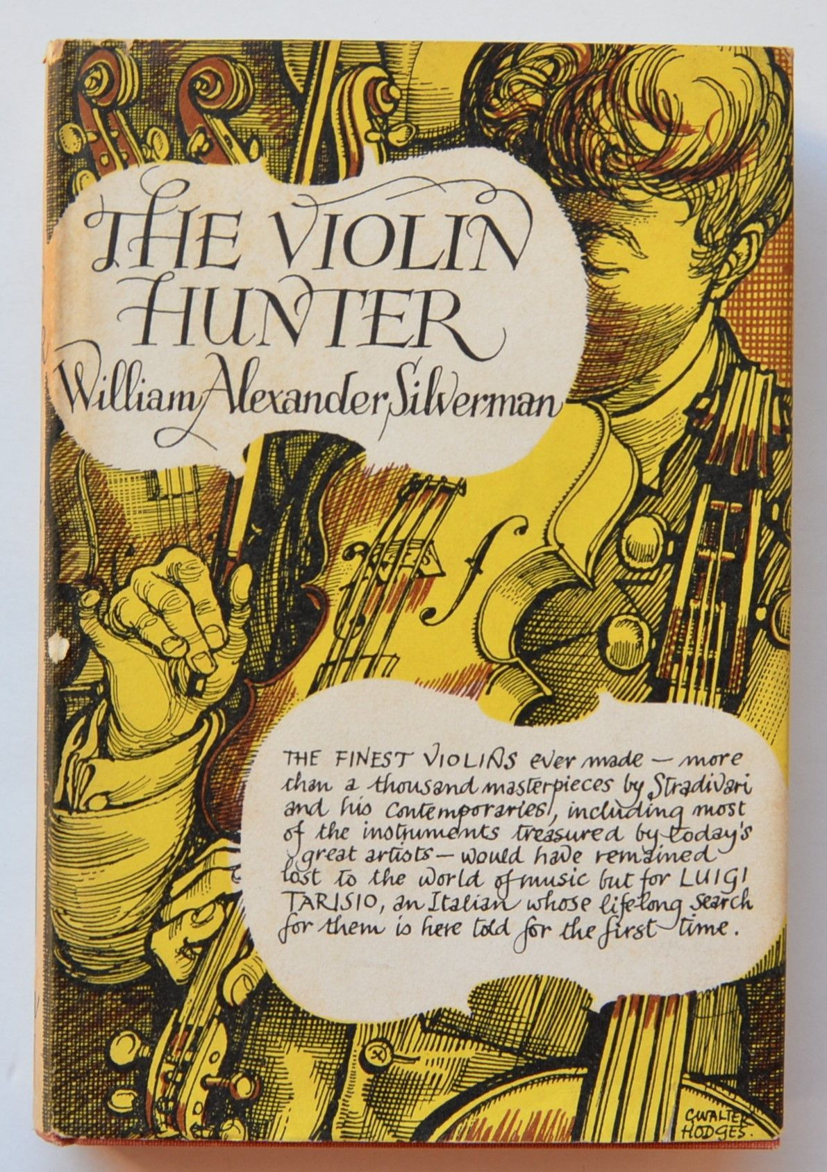 The Violin Hunter by William Alexander Silverman ; with a foreword by Josef Gingold. ~Luigi Tarisio~