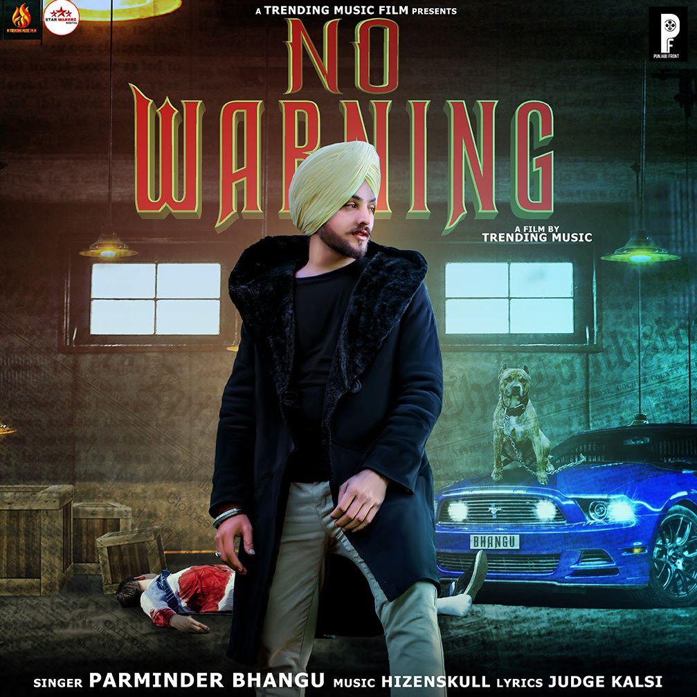 No Warning by Parminder Bhangu Mp3 Punjabi Song Download and