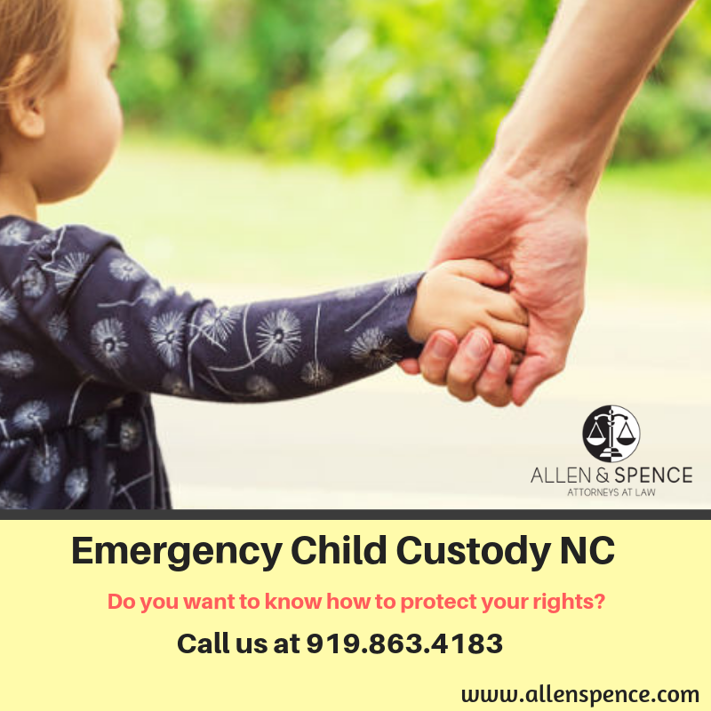 How to File For Emergency Custody in NC Allen and Spence