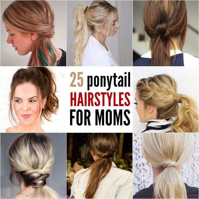 Quick And Easy Ponytail Hairstyles For Busy Moms Ponytail Hairstyles Ponytail Hairstyles Easy Mom Hairstyles Easy Hairstyles