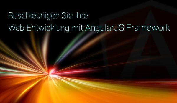 Beschleunigen Sie Ihre Web-Entwicklung mit AngularJS Framework http://bit.ly/2ljlxUq #JavaScriptFrameworks #AngularJSExperten #Websitedevelopment