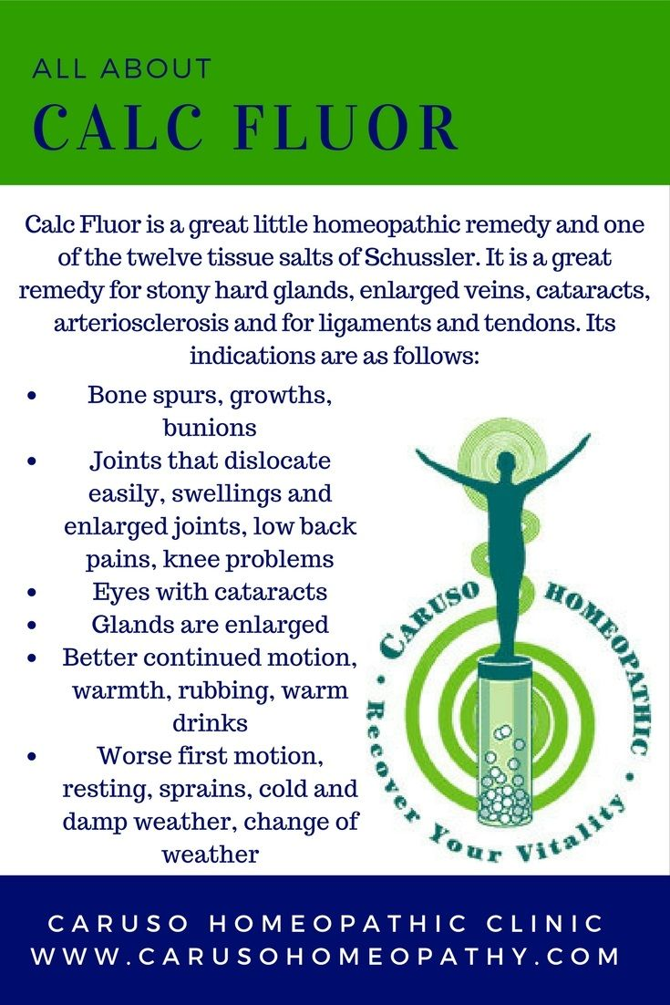 The Homeopathic Remedy Called Calc Fluor is great for bone