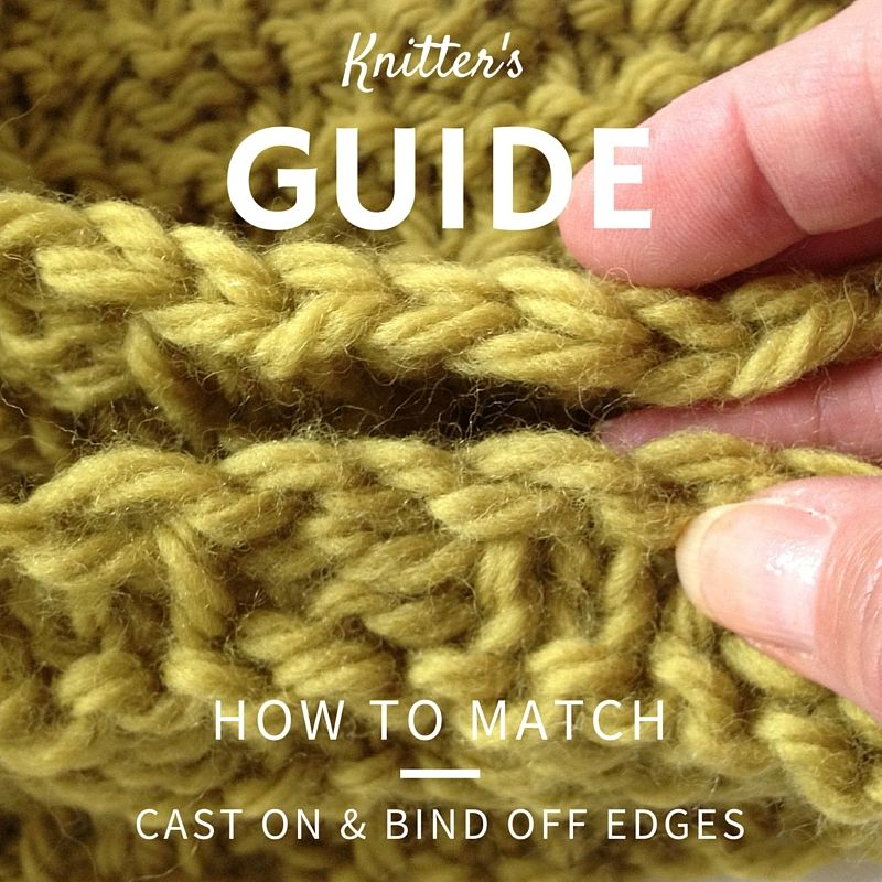 Knitting How To Cast Off Stitches : Knitting tip how to match cast on and bind off stitches
