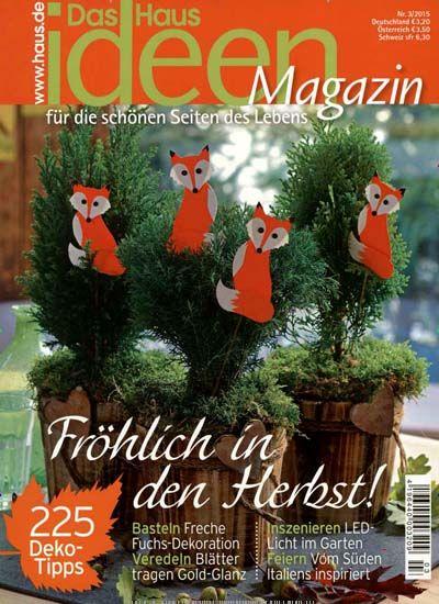 Ich Möchte Dir Die Zeitschrift Das Haus Ideenmagazin Empfehlen