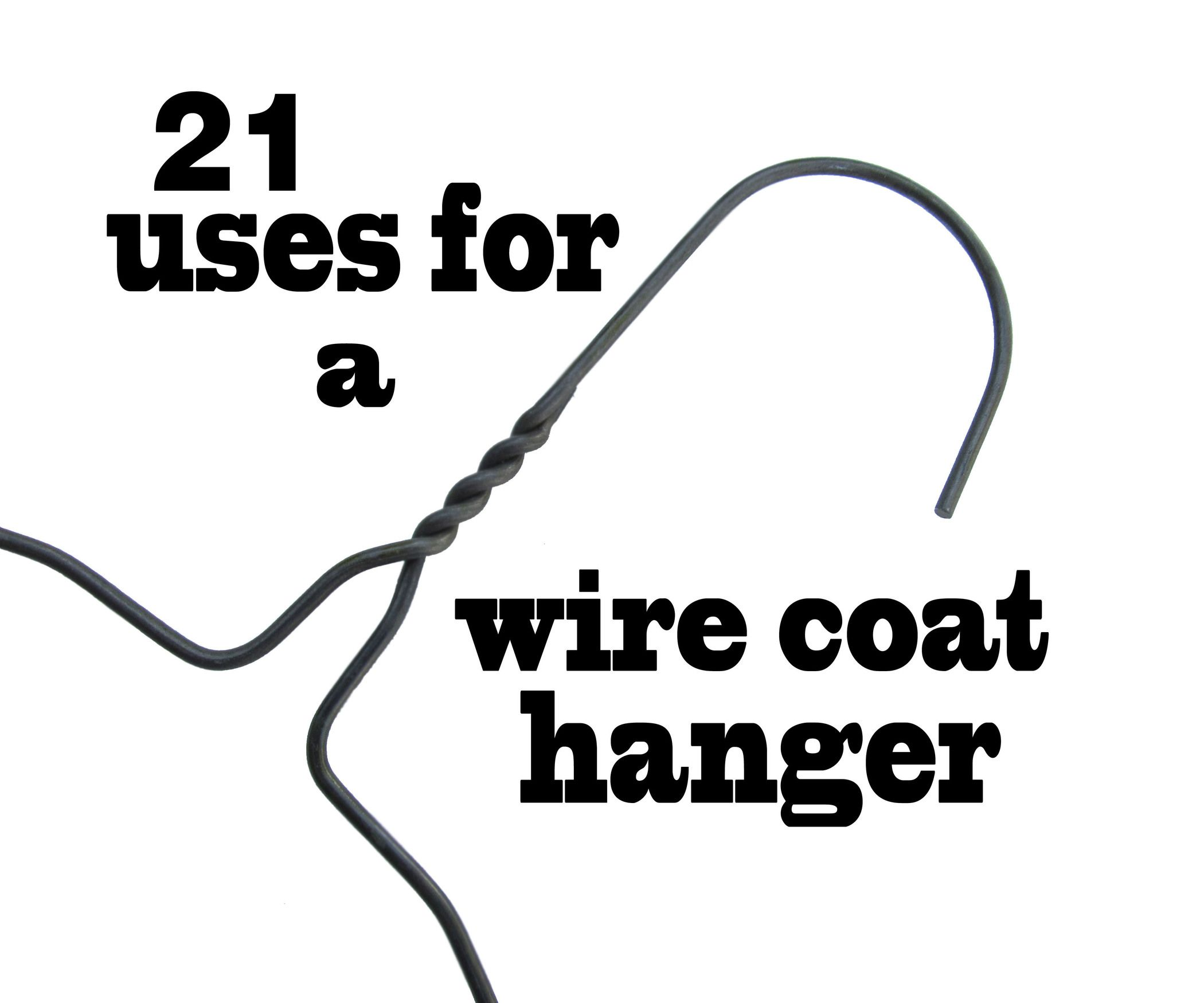 21 Uses for a Wire Coat Hanger   hacks   Pinterest   Wire ...
