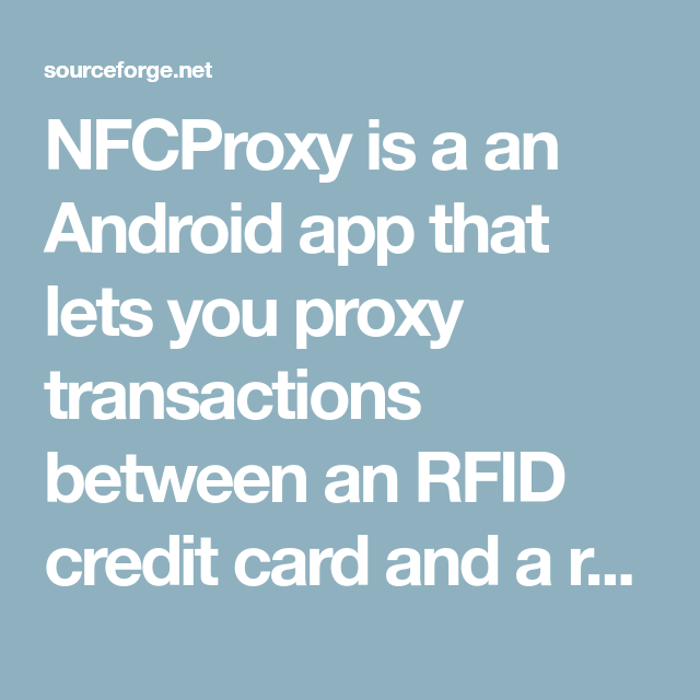 NFCProxy is a an Android app that lets you proxy