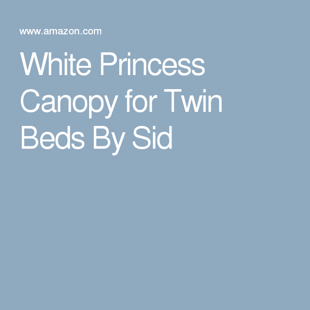White Princess Canopy for Twin Beds By Sid  sc 1 st  Pinterest & White Princess Canopy for Twin Beds By Sid | Toronto- Canada ...