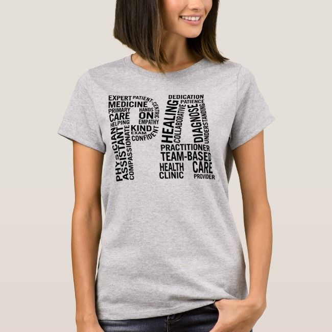 Physician Assistant PA TShirt T shirts for