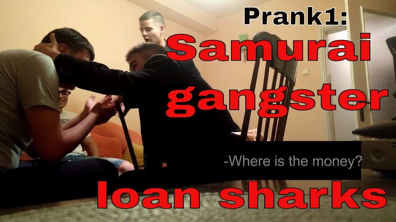 Prank Samurai Gangster Loan Sharks Enter By Force And Ask The Wrong Person For Their Money Loan Shark Prank Videos Gangster